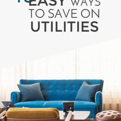 13 easy ways to save on utilities.