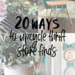 20 different ways to upcycle a thrift store find
