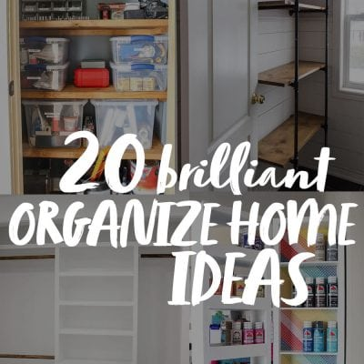 20 brilliant organize home ideas