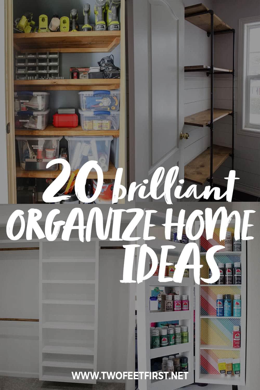 20 brilliant home organization ideas you can diy