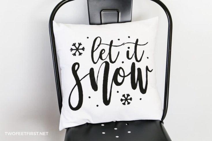DIY Let It Snow Pillow Cover