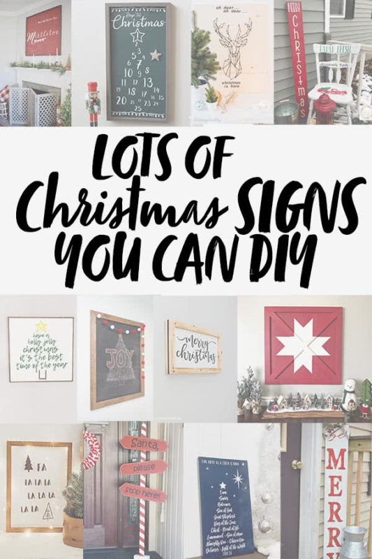 Lots of Christmas Signs you can DIY