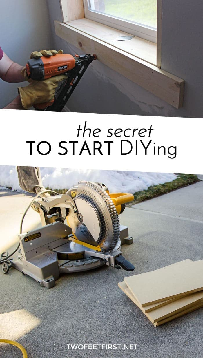 Do you want to start DIYing your home? Here is the secret to start DIYing.