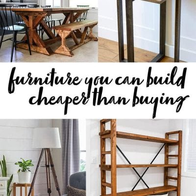 furniture you can build cheaper than buying