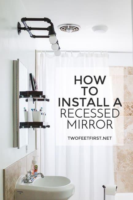 Install A Recessed Vanity Mirror
