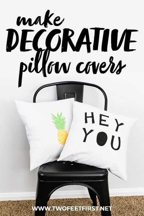 Create your very own decorative pillow cover with this easy how-to DIY tutorial. Plus it's inexpensive, and you can easily change the throw pillow covers seasonally. Come make your own pineapple pillow cover or a pillow cover with words. #twofeetfirst #pillow #homedecor